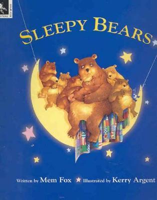 Sleepy Bears by Mem Fox