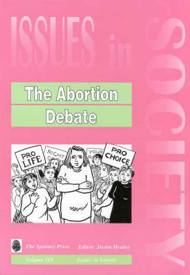 The Abortion Debate by Justin Healey