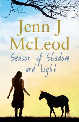 Seasons Collection: Season of Shadow and Light by Jenn J. McLeod