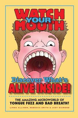 Watch Your Mouth by Linda Allison