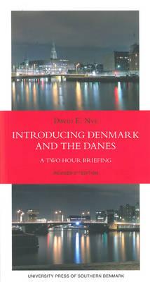 Introducing Denmark & the Danes book