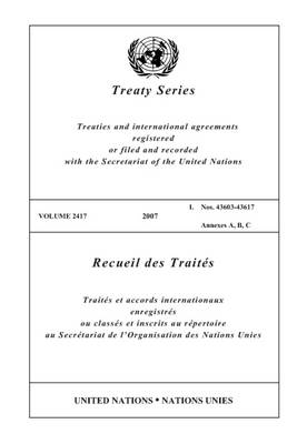 Treaty Series  Volume 2417 by United Nations