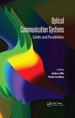 Optical Communication Systems: Limits and Possibilities book