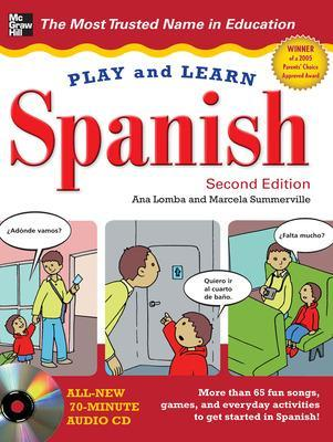 Play and Learn Spanish with Audio CD by Ana Lomba