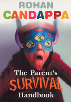 Parents Survival Handbook by Rohan Candappa