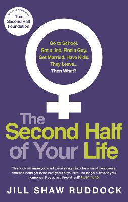Second Half of Your Life by Jill Shaw Ruddock