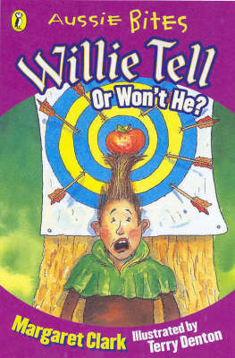 Willie Tell: Or Won't He? by Margaret Clark