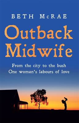Outback Midwife by Beth McRae
