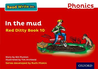 Read Write Inc. Phonics: Red Ditty Book 10 In the Mud book