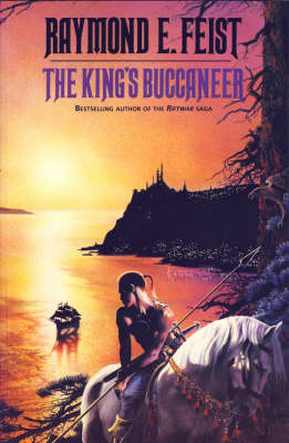 The The King's Buccaneer by Raymond E. Feist