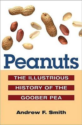 Peanuts by Andrew F. Smith