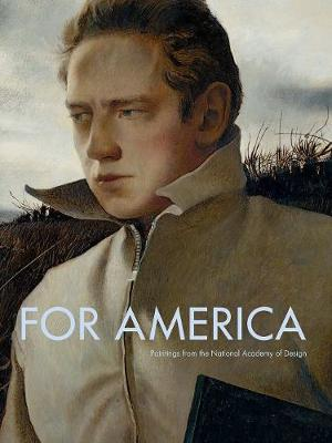 For America: Paintings from the National Academy of Design by Jeremiah William McCarthy