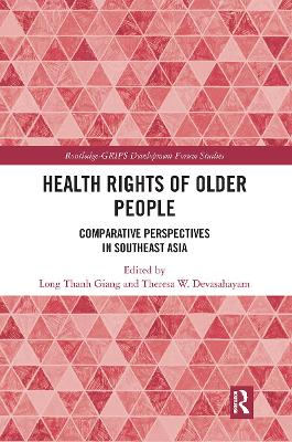 Health Rights of Older People: Comparative Perspectives in Southeast Asia by Long Thanh Giang