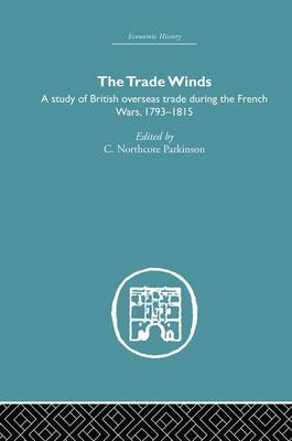 The Trade Winds by C.Northcote Parkinson