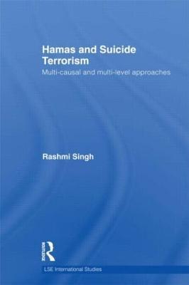 Hamas and Suicide Terrorism by Rashmi Singh