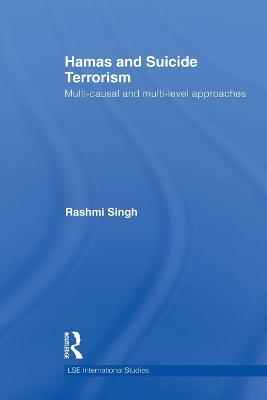 Hamas and Suicide Terrorism by Rashmi Singh