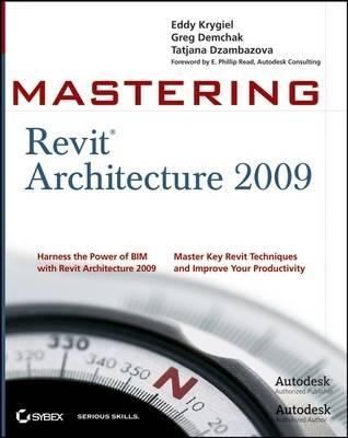 Mastering Revit Architecture: 2009 by Tatjana Dzambazova