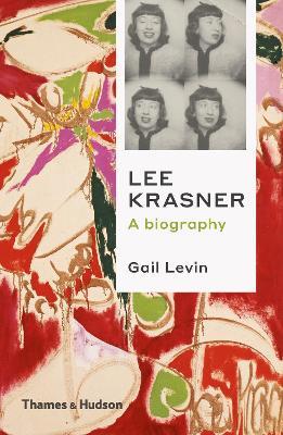 Lee Krasner: A Biography book