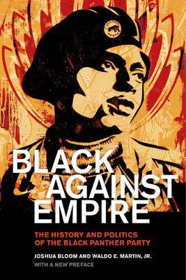Black against Empire by Joshua Bloom