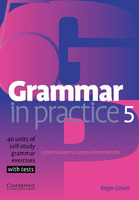 Grammar in Practice 5 by Roger Gower