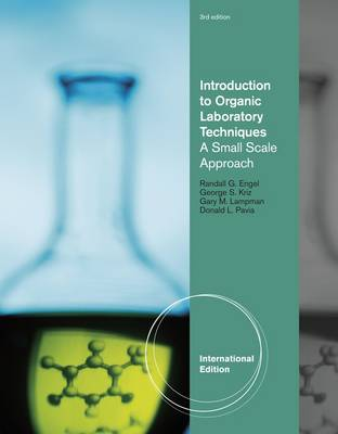 Introduction to Organic Laboratory Techniques: A Small-Scale Approach, International Edition by Donald Pavia