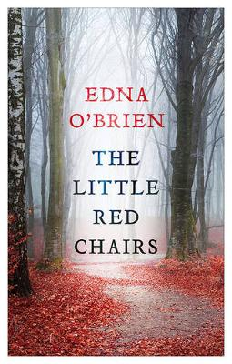 The Little Red Chairs by Edna O'Brien