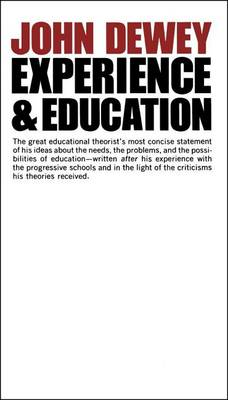 Experience And Education by John Dewey