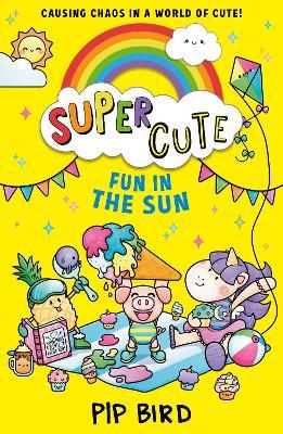 Super Cute - Fun in the Sun by Pip Bird