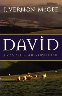 David by Dr J Vernon McGee
