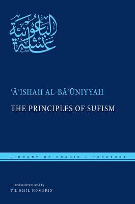 The Principles of Sufism by 'A'ishah al-Ba'uniyyah