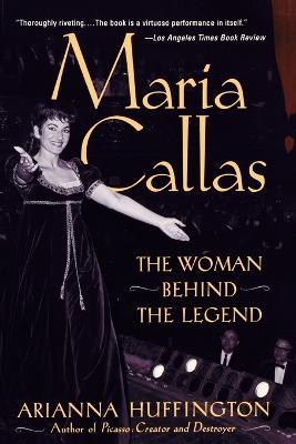 Maria Callas by Arianna Huffington