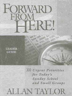 Forward from Here-Leader Guide by Allan Taylor