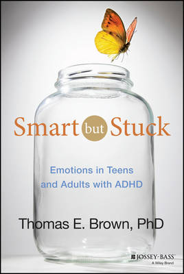 Smart But Stuck by Thomas E. Brown