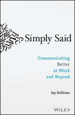 Simply Said by Jay Sullivan