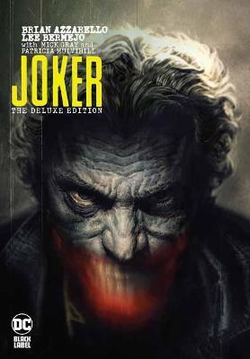 Joker by Brian Azzarello: The Deluxe Edition book
