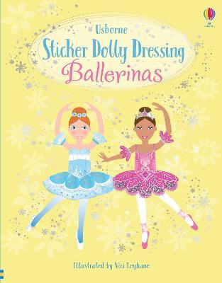 Sticker Dolly Dressing Ballerinas by Fiona Watt