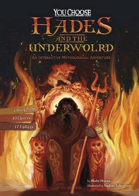Hades and the Underworld:  An Interactive Mythological Adventure by Blake Hoena