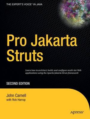 Pro Jakarta Struts by John Carnell