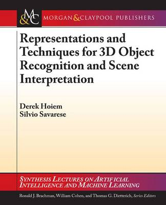 Representations and Techniques for 3D Object Recognition and Scene Interpretation by Derek Hoiem