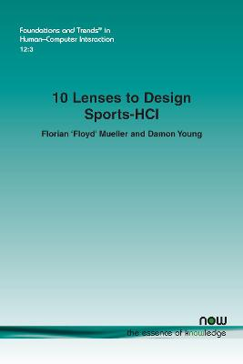 10 Lenses to Design Sports-HCI by Florian Mueller