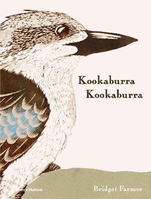 Kookaburra Kookaburra by Bridget Farmer