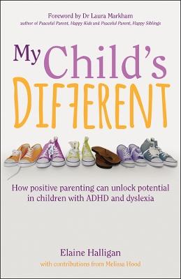 My Child's Different by Elaine Halligan