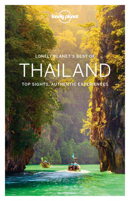 Lonely Planet Best of Thailand by Lonely Planet