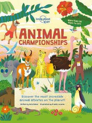 Animal Championships by Lonely Planet Kids