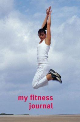 My Fitness Journal by Sam Murphy