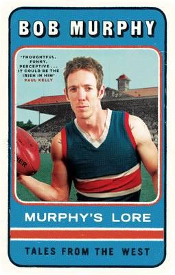 Murphy's Lore: Tales From The West by Bob Murphy