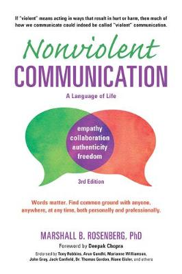 Nonviolent Communication 3rd Ed by Marshall B. Rosenberg