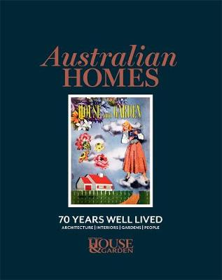 Australian Homes: 70 Years Well Lived book