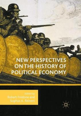 New Perspectives on the History of Political Economy by Robert Fredona