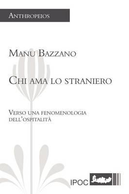 Chi AMA Lo Straniero by Manu Bazzano